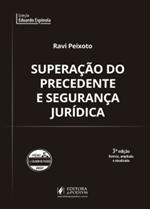 Superação do Precedente e Segurança Jurídica (2018)