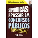 Superdicas para Passar em Concursos Publicos - Saraiva