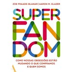 Superfandom - 1ª Ed.