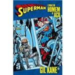 Superman - Lendas do Homem de Aço - Gil Kane - Vol.01