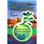 Sustainable Development: New Research. Editors, Jose Manuel Prado-Lorenzo And Isabel Maria Garca Snchez