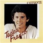 Tadeu Franco - Cativante