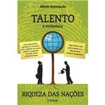 Talento - a Verdadeira Riqueza das Nações