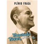 Tancredo Neves - 1ª Ed.