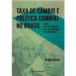 Taxa de Cambio e Politica Cambial no Brasil - Fgv