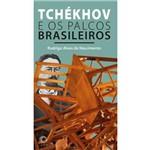 Tchékhov e os Palcos Brasileiros