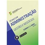 Técnico em Administração: Gestão e Negócios 1ª Ed.