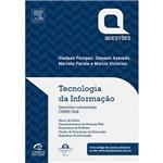 Tecnologia da Informação: Questões Comentadas CESPE/UnB
