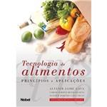 Tecnologia de Alimentos: Princípios e Aplicações
