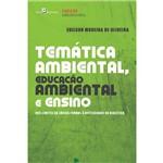 Temática Ambiental, Educação Ambiental e Ensino dos Limites da Lógica Formal à Necessidade da Dialética