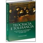 Teocracia e Tolerância - um Estudo das Controvérsias no Calvinismo Holandês de 1600 a 1650