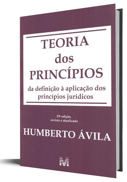 Teoria dos Princípios: da Definição à Aplicação dos Princípios Jurídicos - 19ª Edição