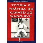 Teoria e Prática do Karatê-Dô/Wado-Ryu