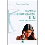 Terapias não Medicamentosas para Dtm - (disfunção Temporomandibular)
