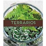 Terrários-Como Criar Plantar Manter Belos Jardins em Vidros