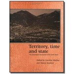 Territory, Time And State
