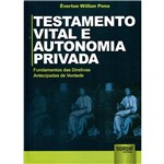 Testamento Vital e Autonomia Privada