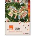 The Big Picture Elementary: Student S Book - A2