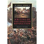 The Cambridge Companion To Writing Of The English Revolution