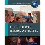 The Cold War - Tensions And Rivalries