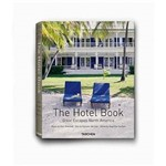 The Hotel Book - Great Escapes North American