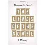 The Lives Of The Novel: a History