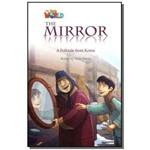 The Mirror: a Folktale From Korea - Level 4 - Seri