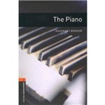 The Piano - Oxford Bookworms Library 2 - 3 Ed.
