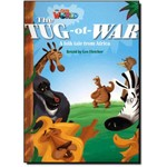 The Tug-of-war: a Folk Tale From Africa - Level 4 - British English - Series Our World