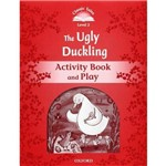 The Ugly Duckling - Activity Book And Play - Classic Tales - Level 2