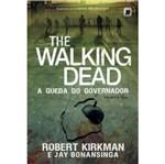 The Walking Dead - a Queda do Governador - Galera