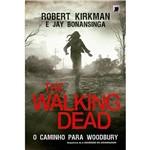 The Walking Dead: o Caminho para Woodbury 1ª Ed.