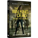 The Walking Dead: Retorno para Woodbury (vol. 8) - 1ª Ed.