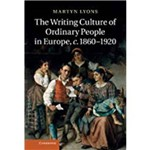 The Writing Culture Of Ordinary People In Europe, C.1860 1920