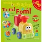 Tic Tic Fom - Colecao Bebe Achou - Caramelo