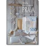 Tilda: Ideias para a Praia