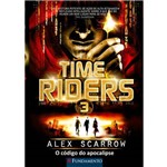 Time Riders 3 - o Código do Apocalipse