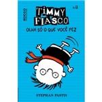 Timmy Fiasco - Olha So o que Voce Fez - Rocco