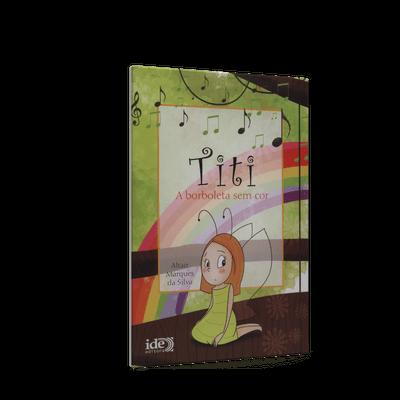 Titi, a Borboleta Sem Cor