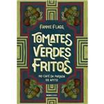 Tomates Verdes Fritos no Café da Parada do Apito - 1ª Ed.