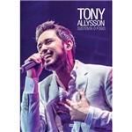 Tony Allysson - Sustenta o Fogo - Dvd