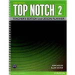 Top Notch 2 Teacher´s Edition And Lesson Planner - 3rd Ed