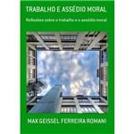 Trabalho e Assédio Moral