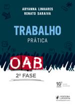 Trabalho - 2ª Fase OAB (2018)