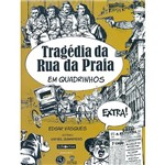 Tragédia da Rua da Praia: em Quadrinhos