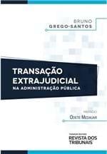 Transação Extrajudicial na Administração Pública