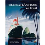 Transatlanticos no Brasil