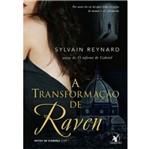 Transformacao de Raven, a - Livro 1 - Arqueiro
