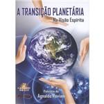 Transição Planetária, a - na Visão Espírita Cd e Dvd