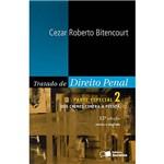 Tratado de Direito Penal Parte Especial 2: dos Crimes Contra a Pessoa